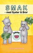 SMAK – med Syster och Bror