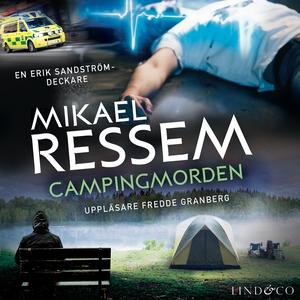Campingmorden (ljudbok) av Mikael Ressem