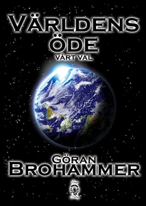 Världens Öde (e-bok) av Göran Brohammer