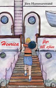 Henrica flyr till sjöss (e-bok) av Jörn Hammars