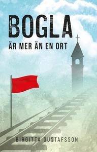 Bogla mer än en ort (e-bok) av Birgitta Gustafs