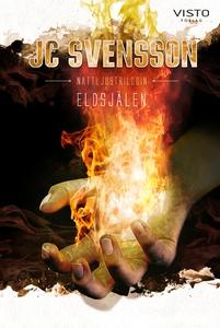 Eldsjälen (e-bok) av JC Svensson