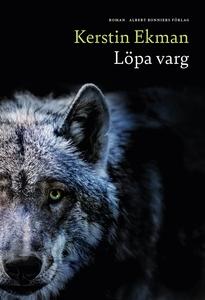 Löpa varg (e-bok) av Kerstin Ekman