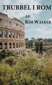 Trubbel i Rom