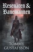 Resenären och Banemannen