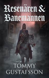 Resenären och Banemannen (e-bok) av Tommy Gusta