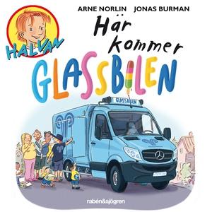 Här kommer glassbilen (ljudbok) av Arne Norlin,