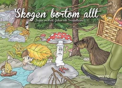 Skogen bortom allt - Karl-Johan och småkallarna