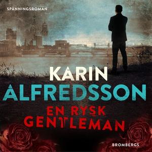 En rysk gentleman (ljudbok) av Karin Alfredsson