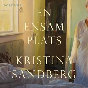 En ensam plats (ljudbok) av Kristina Sandberg