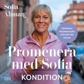 Promenera med Sofia - Kondition