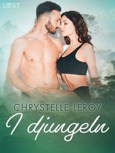 I djungeln - erotisk novell (e-bok) av Chrystel