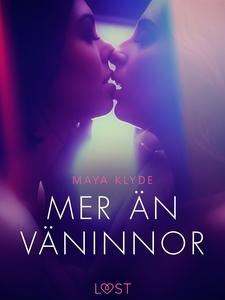 Mer än väninnor - erotisk novell (e-bok) av May