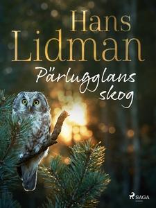 Pärlugglans skog (e-bok) av Hans Lidman