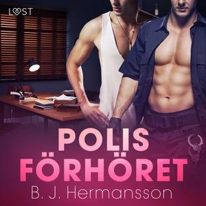 Polisförhöret - erotisk novell (ljudbok) av B.