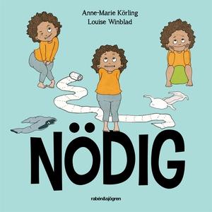Nödig (e-bok) av Anne-Marie Körling, Louise Win