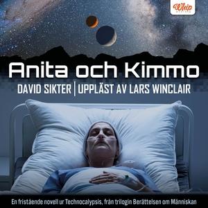 Anita och Kimmo (ljudbok) av David Sikter