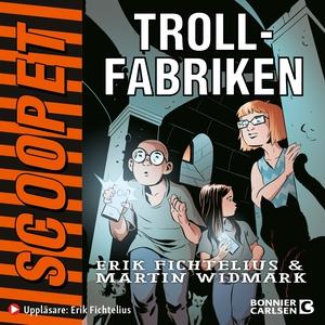 Trollfabriken (ljudbok) av Martin Widmark, Erik