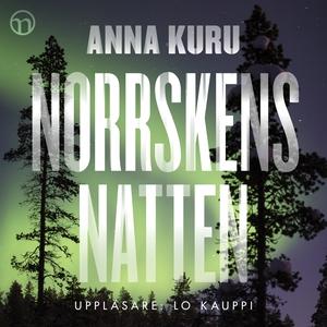 Norrskensnatten (ljudbok) av Anna Kuru