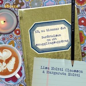 Nä, nu blommar det (e-bok) av Lisa Holtti Claes