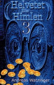 Helvetet Eller Himlen 3: Att vara eller att int