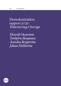Demokratirådets rapport 2021: Polarisering i Sverige