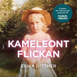 Kameleontflickan (ljudbok) av Erika Dittmer