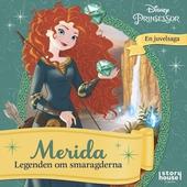 Hur det började: Merida -legenden om smaragderna