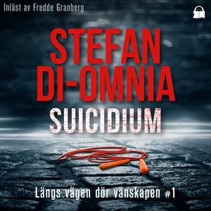 Suicidium (ljudbok) av Stefan Di-Omnia