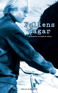Fallens dagar (e-bok) av Niklas Aurgrunn
