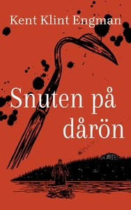 Snuten på dårön (e-bok) av Kent Klint Engman