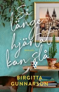 Så länge hjärtat kan slå (e-bok) av Birgitta Gu