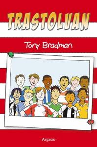Trastolvan (e-bok) av Tony Bradman