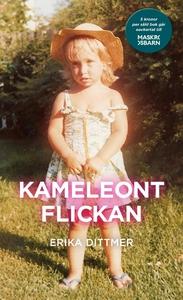 Kameleontflickan (e-bok) av Erika Dittmer