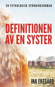 Definitionen av en syster (e-bok) av Ina Ekeg?r