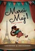 Merci Maj! På äventyr i Frankrike