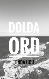 Dolda ord (e-bok) av Linda Hou