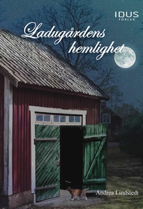 Ladugårdens hemlighet (e-bok) av Andrea Lindste