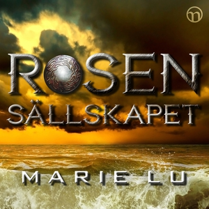 Rosensällskapet (ljudbok) av Marie Lu