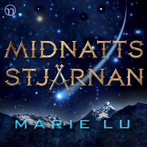 Midnattsstjärnan (ljudbok) av Marie Lu