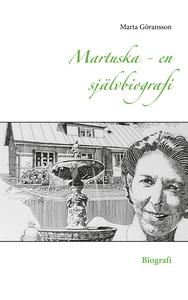 Martuska - en självbiografi: Biografi (e-bok) a
