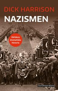Nazismen (e-bok) av Dick Harrison