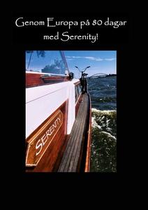 Genom Europa på 80 dagar med Serenity (e-bok) a