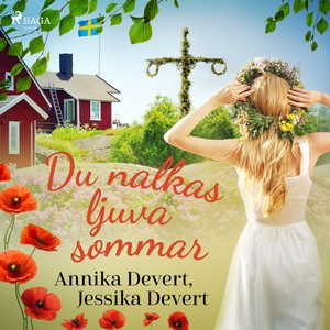 Du nalkas ljuva sommar (ljudbok) av Jessika Dev