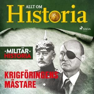 Krigföringens mästare (ljudbok) av Allt om Hist