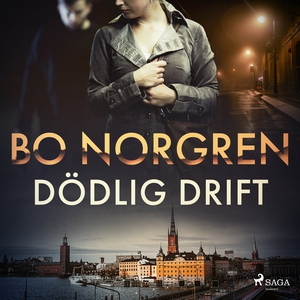 Dödlig drift (ljudbok) av Bo Norgren