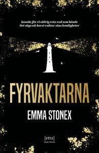 Fyrvaktarna (e-bok) av Emma Stonex