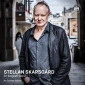 Stellan Skarsgård - en biografi: Del 2