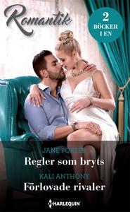Regler som bryts/Förlovade rivaler (e-bok) av J