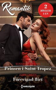 Prinsen i Saint Tropez/Förevigad flirt (e-bok)